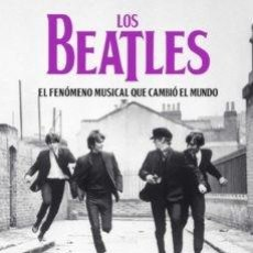 Libros de segunda mano: LOS BEATLES: EL FENÓMENO MUSICAL QUE CAMBIO EL MUNDO-ERNESTO ASSANTE. Lote 237821775