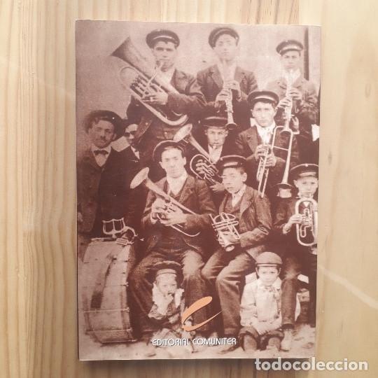 Libros de segunda mano: HISTORIA DE LAS BANDAS DE MUSICA EN ARAGON - ANGEL MILLÁN ESTEBAN - Foto 3 - 237851305