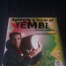 Libros de segunda mano: LIBRO CD APRENDE A TOCAR YEMBE DJEMBE JEMBE TAMBOR AFRICANO EN ESPAÑOL MARKOS RIMBAO TINO RODRÍGUEZ. Lote 278454298