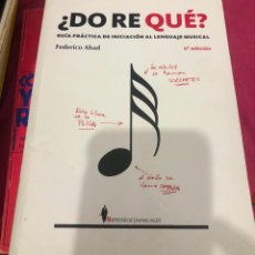 Livres d'occasion: LIBRO DO RE QUE FEDERICO ABAD GUÍA PRÁCTICA DE INICIACIÓN AL LENGUAJE MUSICAL APRENDER CANTO TEORÍA. Lote 243298745
