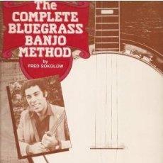 Libros de segunda mano: THE COMPLETE BLUEGRASS BANJO METHOD - SOKOLOW, FRED 1986. Lote 243802770