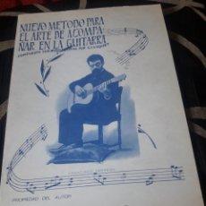 Libros de segunda mano: NUEVO MÉTODO PARA EL ARTE DE ACOMPAÑAR EN LA GUITARRA, DE G, LLUQUET. Lote 244009695