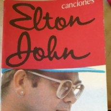 Libros de segunda mano: ELTON JOHN CANCIONES. POEMAS DE BERNIE TAUPIN. -. Lote 244020370