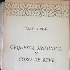 Libros de segunda mano: ORQUESTA SINFONICA Y CORO DE RTVE. TEMPORADA 1986-87. - TEATRO REAL.. Lote 244020385