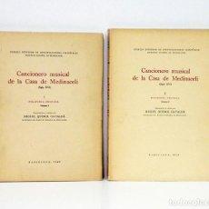 Libros de segunda mano: CANCIONERO MUSICAL DE LA CASA DE MEDINACELI (SIGLO XVI), I: POLIFONÍA PROFANA [EN 2 TOMOS] 1949-1950. Lote 244521570