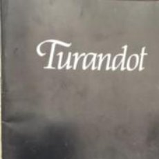 Libros de segunda mano: TURANDOT - GIACOMO PUCCINI. Lote 246302275