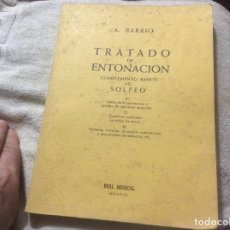 Libros de segunda mano: TRATADO DE ENTONACION. COMPLEMENTO BASICO DEL SOLFEO. 1º. A. BARRIO. 1975. Lote 246336030