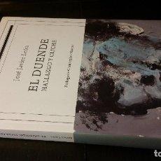 Libros de segunda mano: 2018 - JOSÉ JAVIER LEÓN - EL DUENDE. HALLAZGO Y CLICHÉ. Lote 246549280