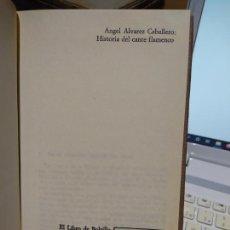 Libros de segunda mano: HISTORIA DEL CANTE FLAMENCO ÁLVAREZ CABALLERO, ÁNGEL, ED. ALIANZA, 1981. Lote 246578215