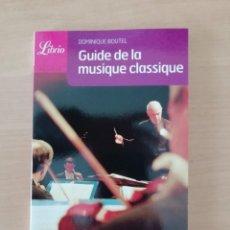 Libros de segunda mano: GUIDE DE LA MUSIQUE CLASSIQUE. Lote 247583075