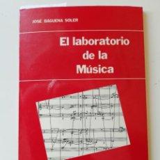 Libros de segunda mano: EL LABORATORIO DE LA MÚSICA. Lote 248491480
