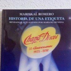 Libros de segunda mano: LIBRO HISTORIA DE UNA ETIQUETA 35 ANIVERSARIO 1975-2010 - MARISKAL ROMERO *IMPECABLE*. Lote 212221493