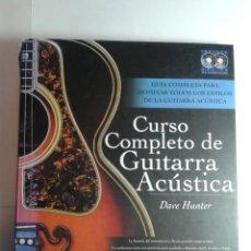 Libros de segunda mano: CURSO COMPLETO DE GUITARRA ACÚSTICA INCLUYE DOS CD 2008 DAVE HUNTER 1ª EDICIÓN PARRAMÓN. Lote 249482135