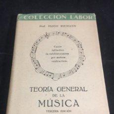 Livres d'occasion: TEORIA GENERAL DE LA MUSICA. HUGO RIEMANN. EDITORIAL LABOR 1945. Lote 251171075