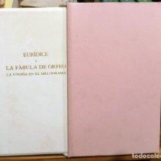 Libros de segunda mano: EURIDICE Y LA FABULA DE ORFEO - LA UTOPIA EN EL MELODRAMA - BERLUSCONI - RINUCCINI - STRIGGIO. Lote 252461095