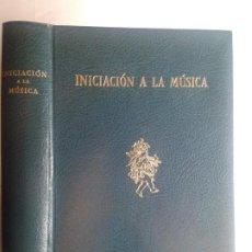 Libros de segunda mano: INICIACIÓN A LA MÚSICA PARA LOS AFICIONADOS 1962 ROGER WILD 3ª EDICIÓN ESPASA-CALPE. Lote 252754035
