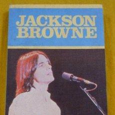 Libri di seconda mano: LIBRO JACKSON BROWNE - ALBERTO MANZANO - LOS JUGLARES 45 - EDIC. JUCAR - BOOK Ç. Lote 253570945