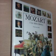 Libros de segunda mano: MOZART I LA SEVA ÈPOCA - FRANCESCO SALVI (EDICIONES ANDANTINO). Lote 254036130