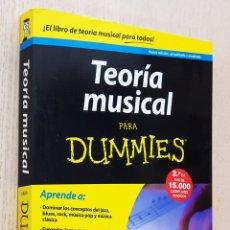 Libros de segunda mano: TEORÍA MUSICAL PARA DUMMIES - PILHOFER, MICHAEL - DAY, HOLLY. Lote 254117390