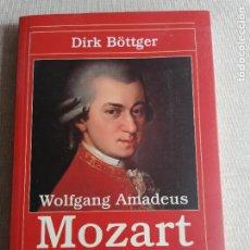 Libros de segunda mano: BÖTTGER, DIRK. - WOLFGANG AMADEUS MOZART. UNA BIOGRAFÍA. ALIANZA MÚSICA. 2006 265PP. Lote 254431840