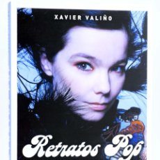 Libros de segunda mano: RETRATOS POP (XAVIER VALIÑO) T&B, 2008. OFRT. Lote 254660985