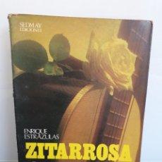 Libros de segunda mano: ZITARROSA EL CANTOR DE LA FLOR EN LA BOCA. ENRIQUE ESTRAZULAS. 1977. (ENVÍO 2,50€). Lote 254906740