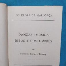 Libros de segunda mano: FOLKLORE DE MALLORCA - B. ENSENYAT. Lote 255004850