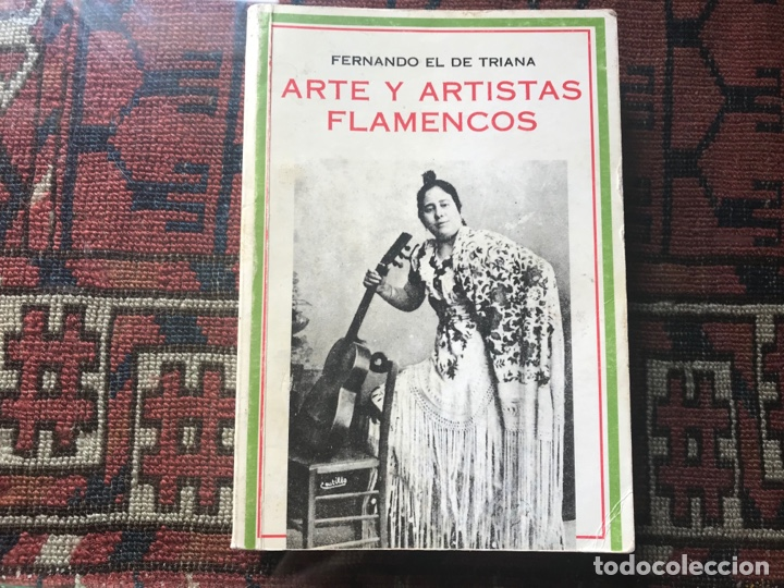 ARTE Y ARTISTAS FLAMENCOS. FERNANDO EL DE TRIANA. FACSÍMIL (Libros de Segunda Mano - Bellas artes, ocio y coleccionismo - Música)