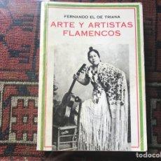 Libros de segunda mano: ARTE Y ARTISTAS FLAMENCOS. FERNANDO EL DE TRIANA. FACSÍMIL. Lote 255996420
