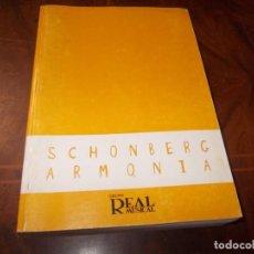 Libros de segunda mano: TRATADO DE ARMONÍA ARNOLD SCHONBERG. REAL MUSICAL 2.004. Lote 256056300