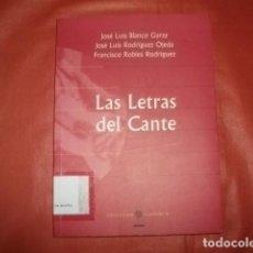 Libros de segunda mano: LAS LETRAS DEL CANTE (FLAMENCO) - VARIOS AUTORES. Lote 259240820