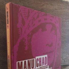 Libros de segunda mano: MANU CHAO , DESTINACION ESPERANZA - PHILIPPE MANCHE - SEIX BARRAL - TAPA DURA - GCH. Lote 262183010