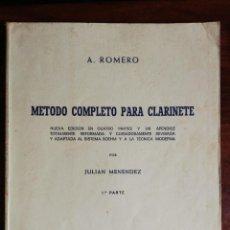 Libros de segunda mano: MÉTODO COMPLETO PARA CLARINETE. A. ROMERO - 1ª PARTE. 1989. Lote 262568815