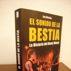 Libros de segunda mano: EL SONIDO DE LA BESTIA. LA HISTORIA DEL HEAVY METAL (MA NON TROPPO, 2005) IAN CHRISTE. Lote 263044030
