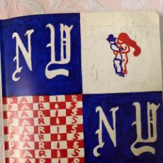 Libros de segunda mano: PARÍS NEW YORK 1977, CENTRO DE ARTE POMPIDOU, PRECIOSO. Lote 263127150