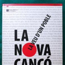 Libros de segunda mano: LA NOVA CANÇO LIBRO DESCATALOGADO. Lote 263158450