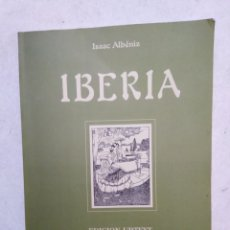 Libros de segunda mano: IBERIA, ISAAC ALBENIZ ( EDICIÓN URTEXT ). Lote 265653729