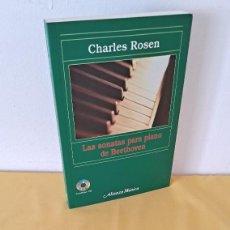 Libros de segunda mano: CHARLES ROSEN - LAS SONATAS PARA PIANO DE BEETHOVEN - ALIANZA EDITORIAL 2005 - CONTIENE CD. Lote 265944588