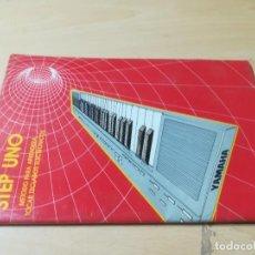 Libros de segunda mano: STEP UNO / METODO APRENDER TOCAR TECLADOS ELECTRONICOS / YAMAHA / AG45. Lote 267120394