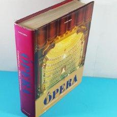 Libros de segunda mano: OPERA COMPOSITORES OBRAS INTERPRETES, ANDRAS BATTA, KÖNEMANN 1999, TAPA DURA SOBRECUBIERTA 923 PAG. Lote 268134534