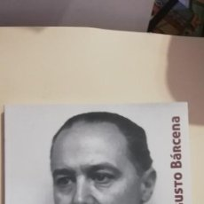 Libros de segunda mano: AUGUSTO BÁRCENA. EL LEGADO MUSICAL DEL MAESTRO - COSTA VÁZQUEZ, LUIS. Lote 268892059