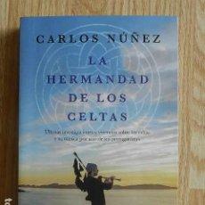 Livros em segunda mão: LA HERMANDAD DE LOS CELTAS 2018 CARLOS NÚÑEZ ESPASA. Lote 268928189