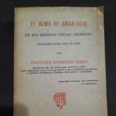 Libros de segunda mano: EL ALMA DE ANDALUCÍA EN SUS MEJORES COPLAS AMOROSAS 1929. Lote 269293033