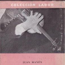 Libros de segunda mano: EL VIOLÍN - JUAN MANÉN - COLECCIÓN LABOR MUSICA - 1958 PRIMERA EDICIÓN. Lote 269623888