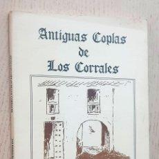 Libros de segunda mano: ANTIGUAS COPLAS DE LOS CORRALES - RODRÍGUEZ COSANO, JOSÉ ESTEBAN (RECOPILACIÓN Y COMENTARIO). Lote 270417373