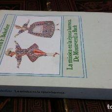 Libros de segunda mano: 1986 - BUKOFZER - LA MÚSICA EN LA ÉPOCA BARROCA. DE MONTEVERDI A BACH - ALIANZA MÚSICA. Lote 271078348