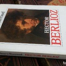 Libros de segunda mano: 1994 - HENRY BARRAUD - HECTOR BERLIOZ - ALIANZA MÚSICA. Lote 271145228