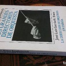 Libros de segunda mano: 1991 - HANS KLAUS JUNGHEINRICH - LOS GRANDES DIRECTORES DE ORQUESTA - ALIANZA MÚSICA. Lote 271146363