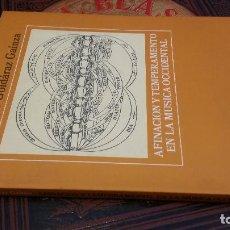 Libros de segunda mano: 1992 - GOLDÁRAZ - AFINACIÓN Y TEMPERAMENTO EN LA MÚSICA OCCIDENTAL - ALIANZA MÚSICA. Lote 271575653