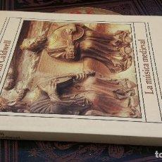 Libros de segunda mano: 1991 - JOHN CALDWELL - LA MÚSICA MEDIEVAL - ALIANZA MÚSICA. Lote 271575768